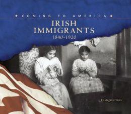 Irish Immigrants,1840-1920