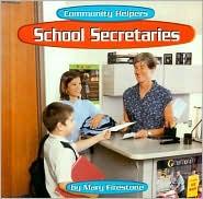 School Secretaries (Community Helpers Series)