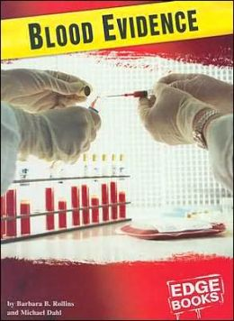 Forensic Crime Solvers: Blood Evidence