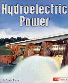 Energy at Work: Hydroelectric Power