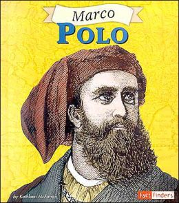 fact finders biographies marco polo by kathleen mcfarren. Black Bedroom Furniture Sets. Home Design Ideas