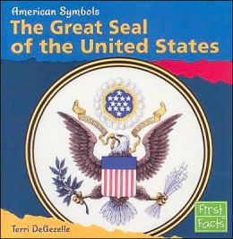 American Symbols: The Great Seal of the United States