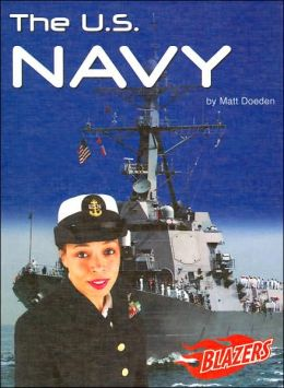 The U.S. Navy (Blazers U.S. Armed Forces Series)