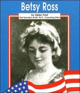 Betsy Ross (Famous American Series)