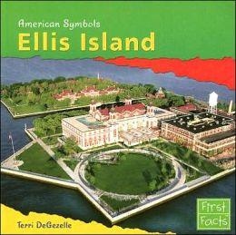 Ellis Island (American Symbols Series)