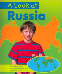A Look at Russia (Our World Series)