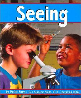 Seeing (Senses Series)