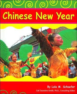 Chinese New Year (Holidays and Celebrations Series)