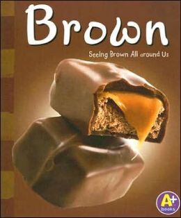 Brown: Seeing Brown All Around Us