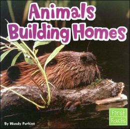 Animals Building Homes