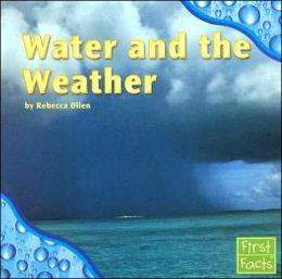 Water and the Weather