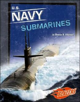 U. S. Navy Submarines