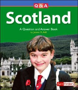 Scotland: A Question and Answer Book