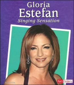 Gloria Estefan: Singing Sensation
