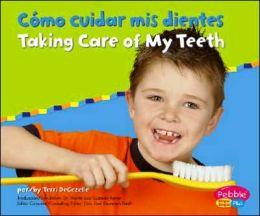 Como Cuidar MIS Dientes (Taking Care of My Teeth)