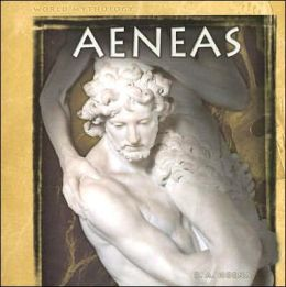 Aeneas (World Mythology Series)