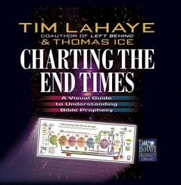 Charting the End Times: A Visual Guide to Understanding Bible Prophecy