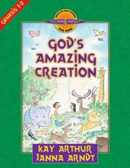 God's Amazing Creation: Genesis, Chapters 1 and 2