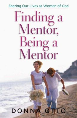 Finding A Mentor, Being A Mentor