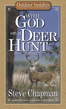 With God on a Deer Hunt