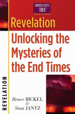 Revelation: Unlocking the Mysteries of the End Times