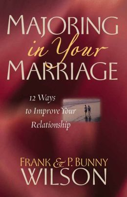 Majoring in Your Marriage: 12 Ways to Improve Your Relationship