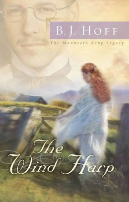 The Wind Harp (Mountain Song Legacy Series #2)