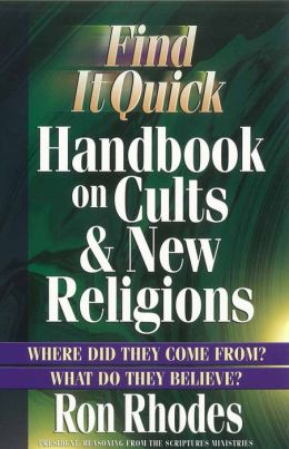 Find It Quick Handbook On Cults And New Religions