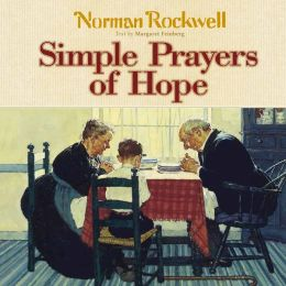 Simple Prayers of Hope: Stories to Touch Your Heart and Feed Your Soul
