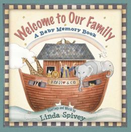 Welcome to Our Family: A Baby Memory Book