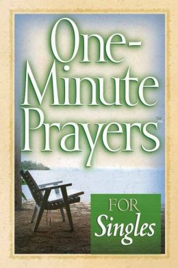One-Minute Prayers for Singles
