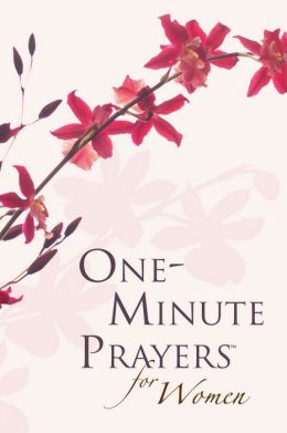 One-Minute Prayers? for Women Gift Edition