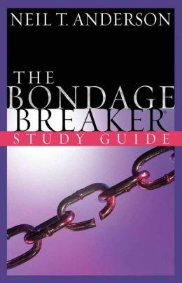 The Bondage Breaker? Study Guide