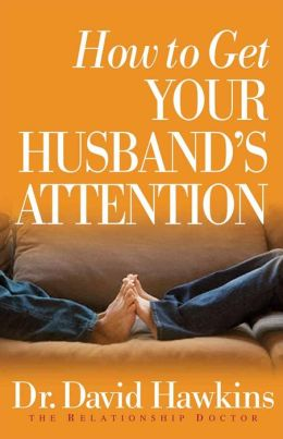 How to Get Your Husband's Attention