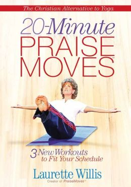 20-Minute PraiseMoves?: Three New Workouts to Fit Your Schedule