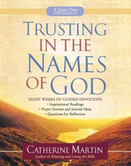 Trusting in the Names of God: Eight Weeks of Guided Devotions