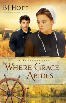 Where Grace Abides (Riverhaven Years Series #2)