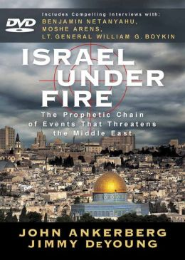 Israel Under Fire DVD: The Prophetic Chain of Events That Threatens the Middle East