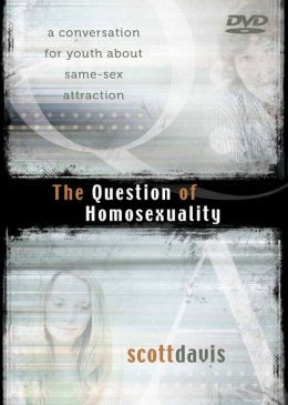 Question of Homosexuality DVD: A Conversation for Youth about Same-Sex Attraction