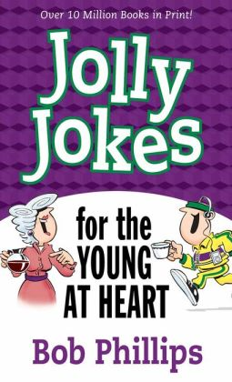Jolly Jokes for the Young at Heart: