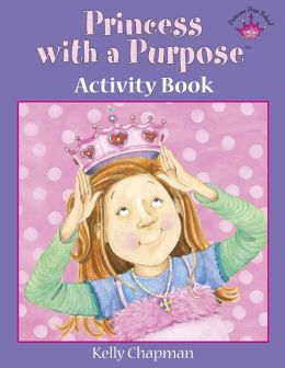 Princess with a Purpose? Activity Book