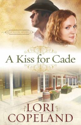 A Kiss for Cade (Western Sky Series #2)