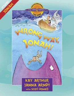 Wrong Way, Jonah! (Discover-4-Yourself for Kids Series)