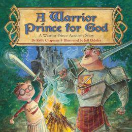 A Warrior Prince for God
