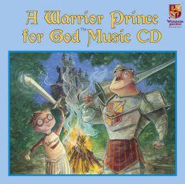 A Warrior Prince for God? Music CD