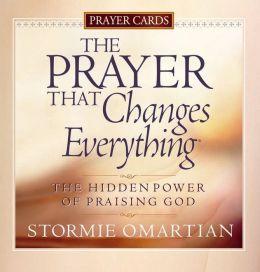 The Prayer That Changes Everything Prayer Cards: The Hidden Power of Praising God