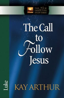 The Call to Follow Jesus: Luke