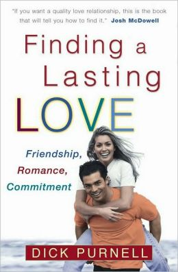Finding a Lasting Love: Friendship, Romance, Commitment