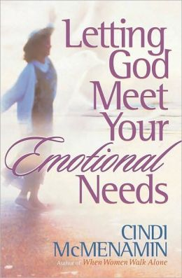 Letting God Meet Your Emotional Needs