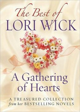 Best of Lori Wick: A Gathering of Hearts